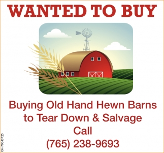 Old hand hewn barns to tear down & salvage